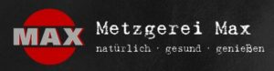 Metzgerei Max – Die bodenständige Manufaktur der Spitzenklasse